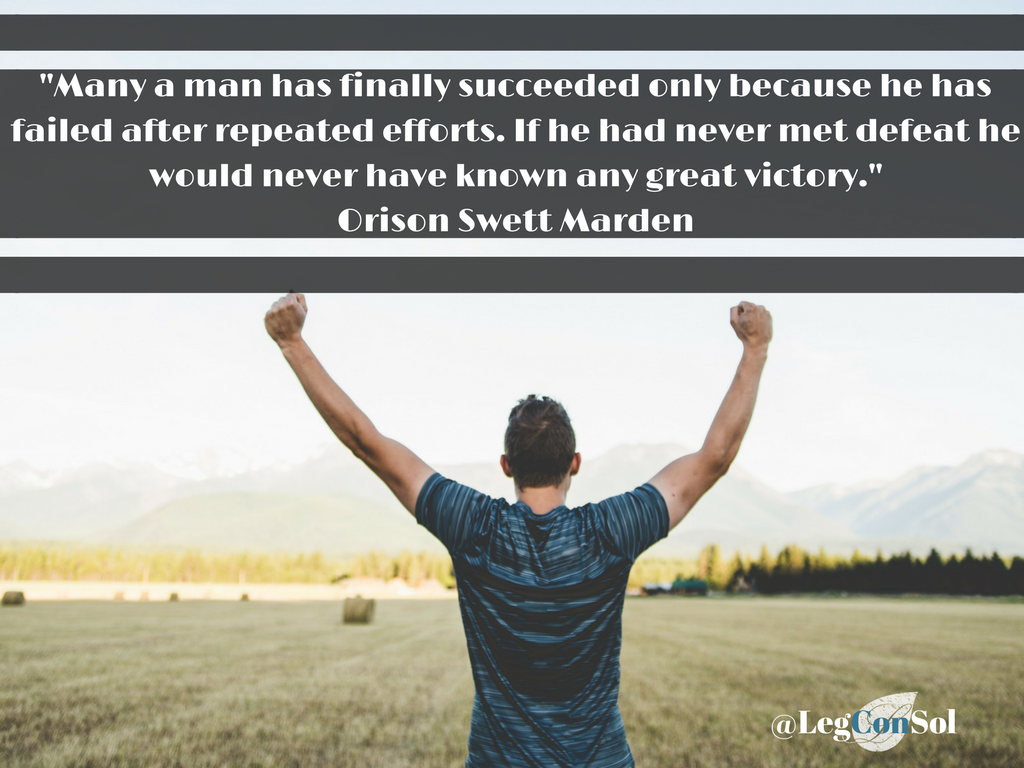Many a man has finally succeeded only because he has failed after repeated efforts. If he had never met defeat he would never have known any great victory.~ Orison Swett Marden