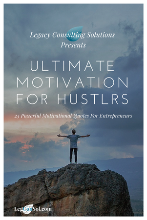 Get Your FREE Ultimate Motivation for Hustlrs Visual eBook  25 Powerful Motivational Quotes for Entrepreneurs