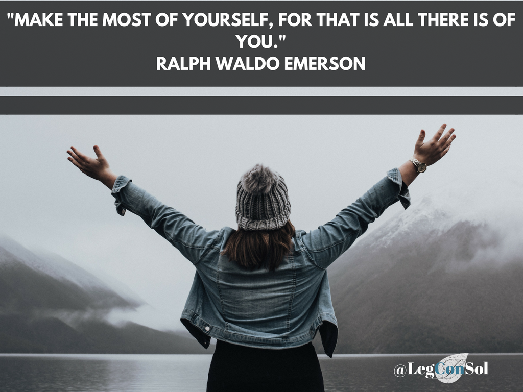 Make the most of yourself, for that is all there is of you.~ Ralph Waldo Emerson