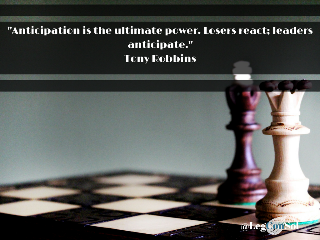 Anticipation is the ultimate power. Losers react; leaders anticipate.~ Tony Robbins