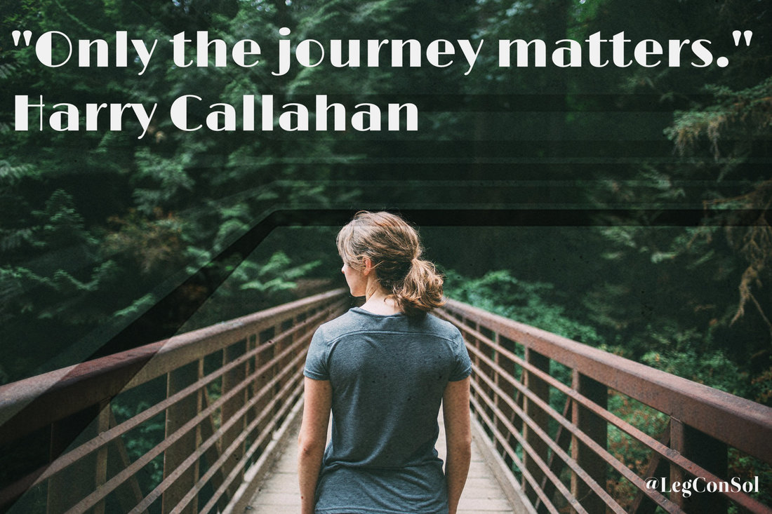 Only the journey matters.~ Harry Callahan