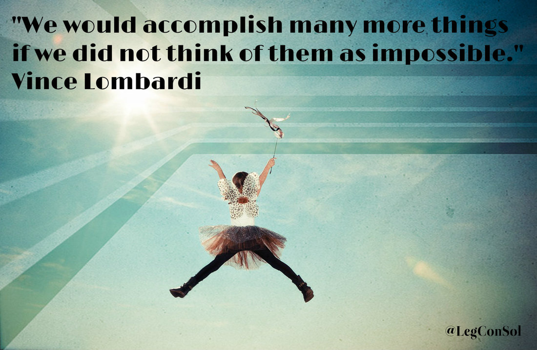 We would accomplish many more things if we did not think of them as impossible.~ Vince Lombardi