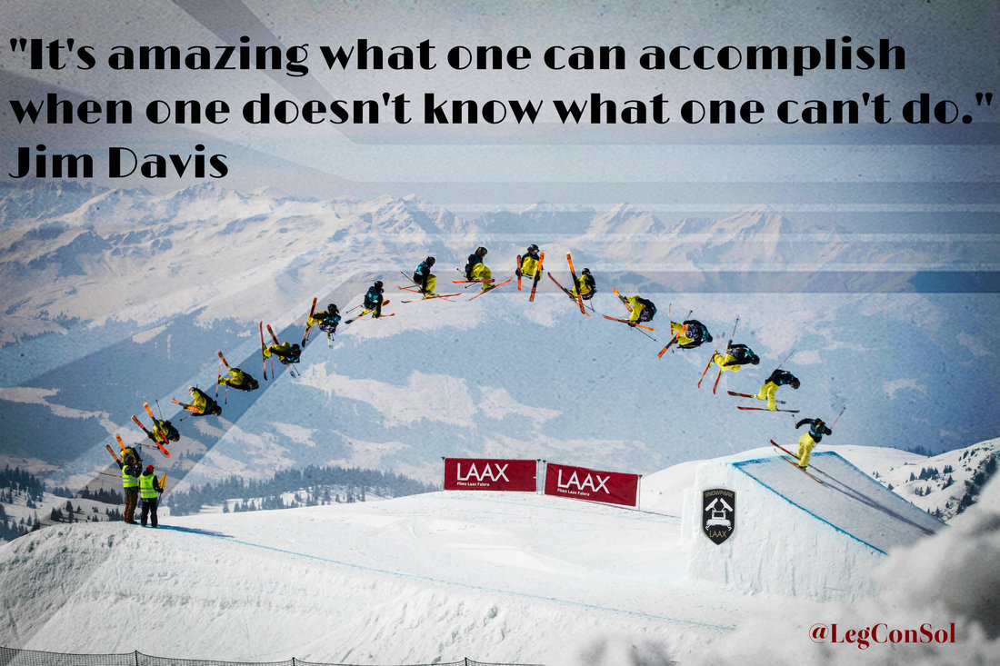 It's amazing what one can accomplish when one doesn't know what one can't do.~ Jim Davis