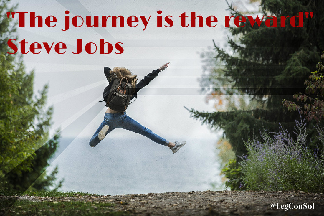 The journey is the reward.~ Steve Jobs