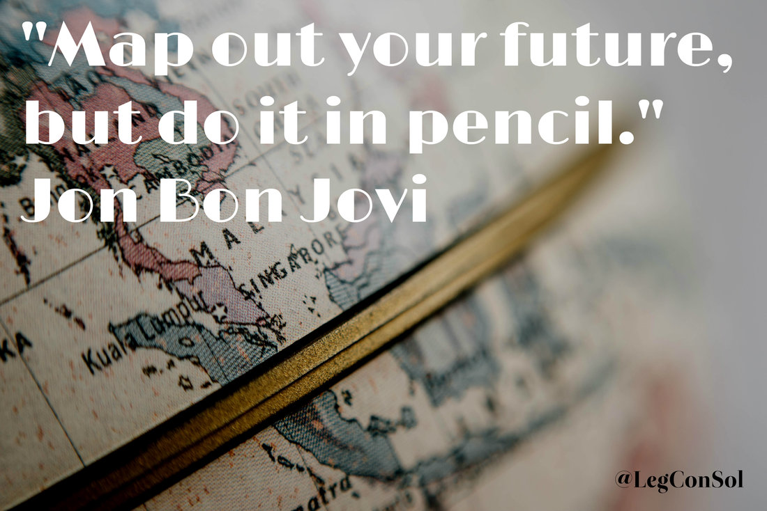 Map out your future, but do it in pencil.~ Jon Bon Jovi