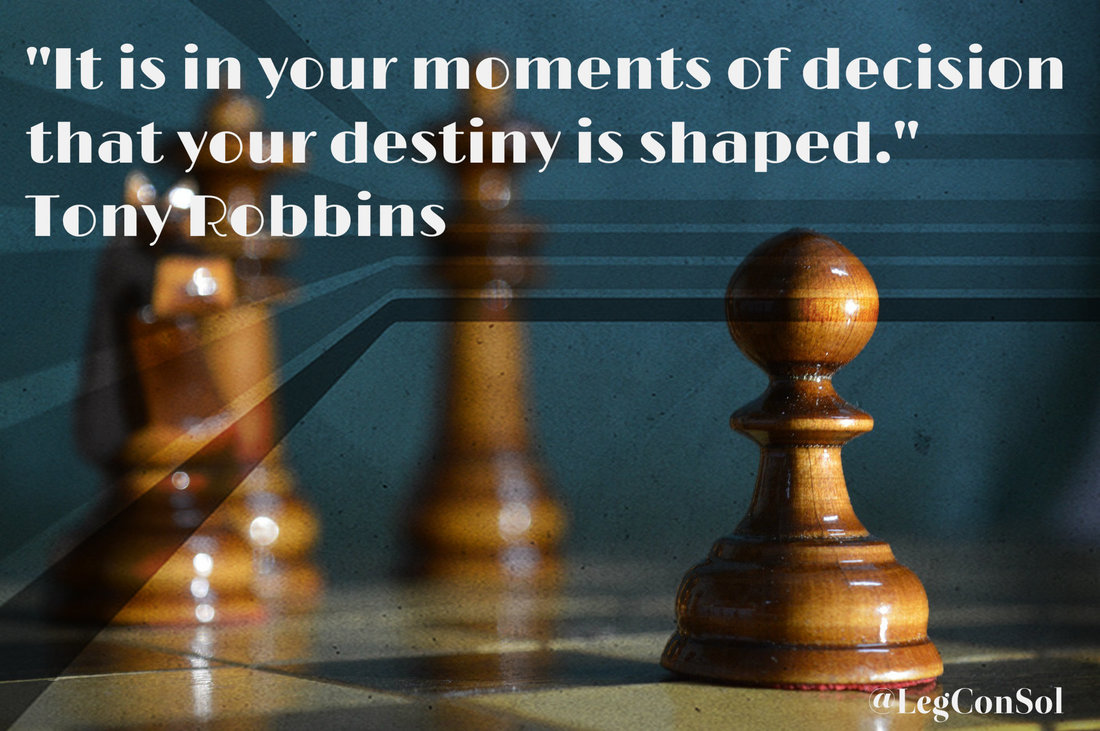 It is in your moments of decision that your destiny is shaped.~ Tony Robbins