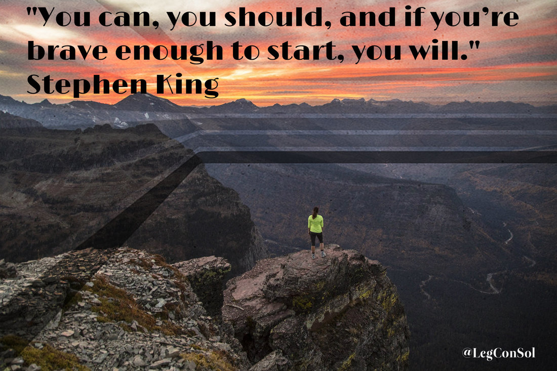You can, you should, and if you're brave enough to start, you will.~ Stephen King