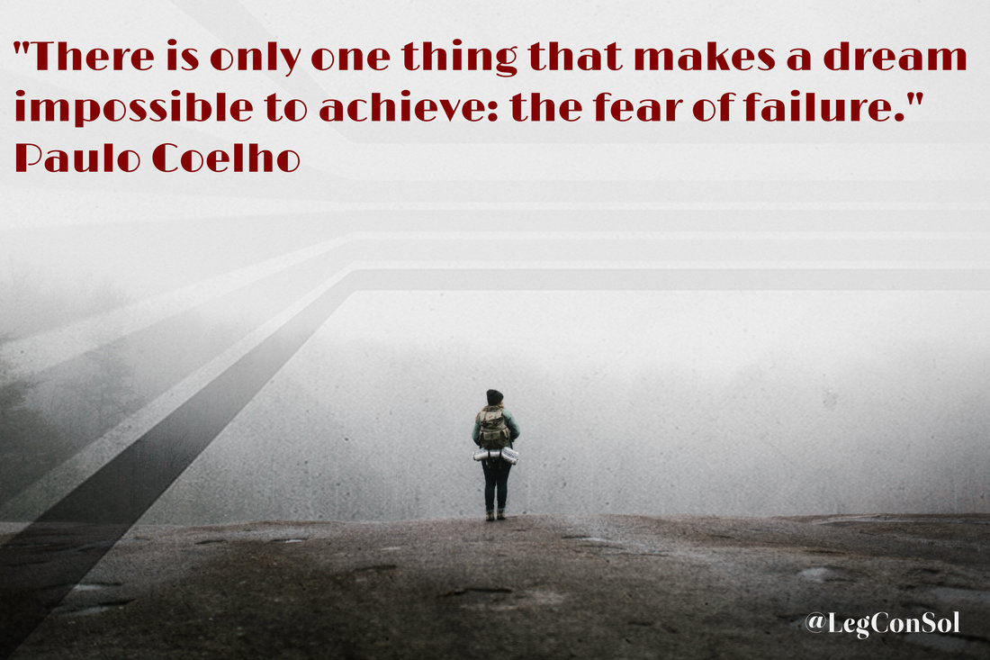 There is only one thing that makes a dream impossible to achieve: the fear of failure.~ Paulo Coelho