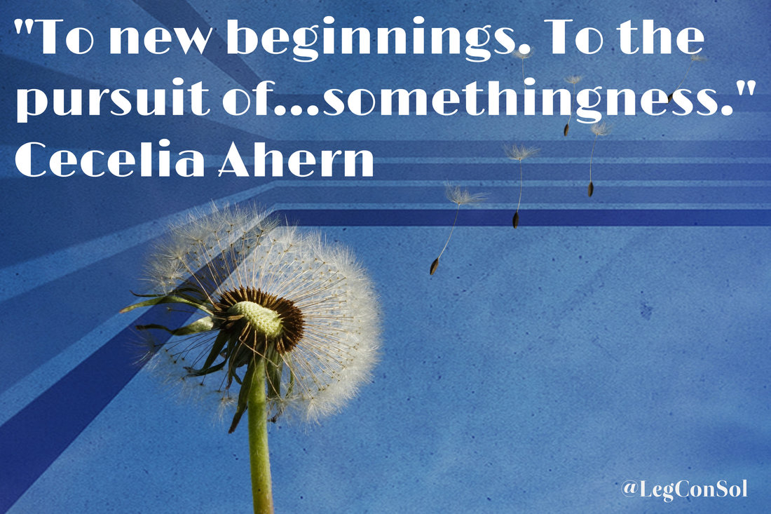 To new beginnings. To the pursuit of...somethingness.~ Cecelia Ahern