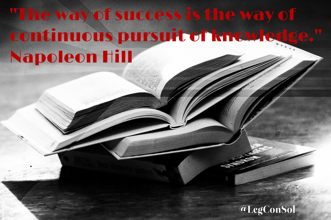The way of success is the way of continuous pursuit of knowledge.~ Napoleon Hill