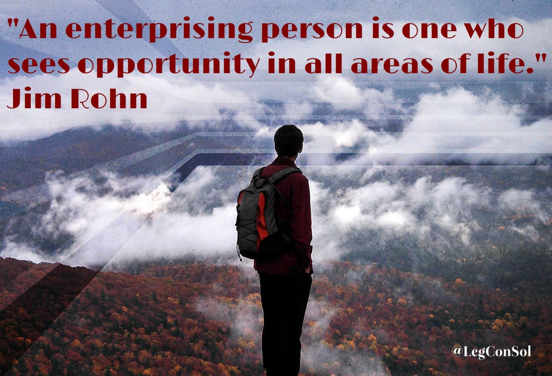An enterprising person is one who sees opportunity in all areas of life.~ Jim Rohn