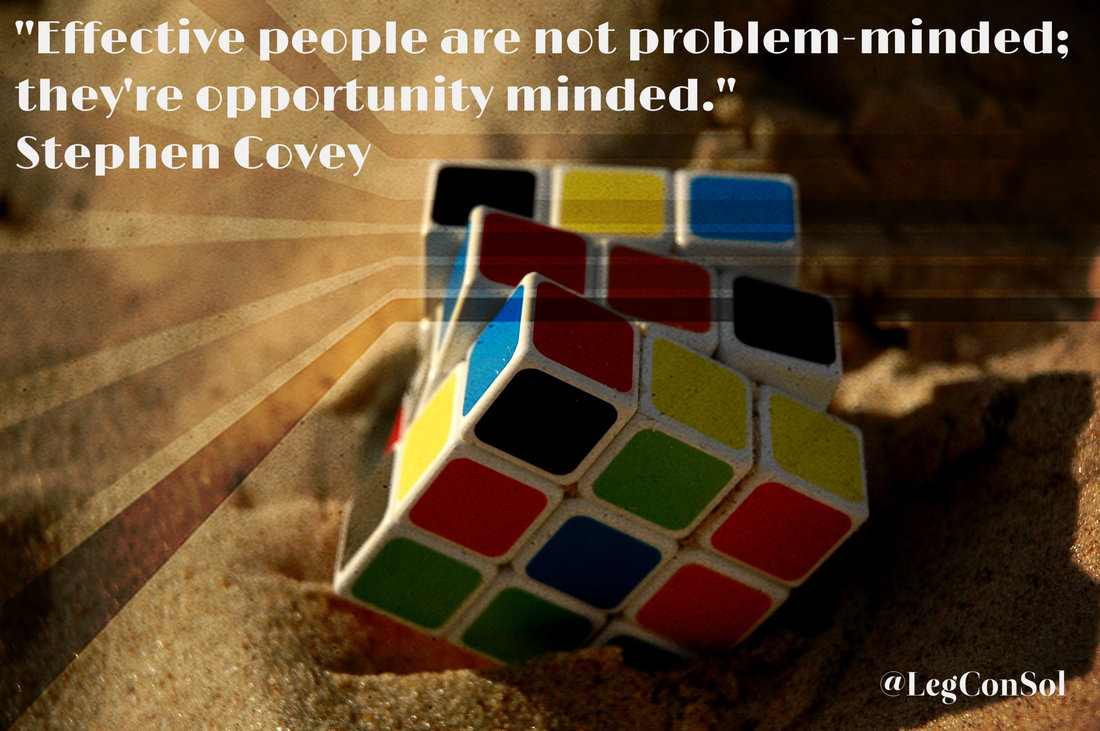 Effective people are not problem-minded; they're opportunity minded.~ Stephen Covey
