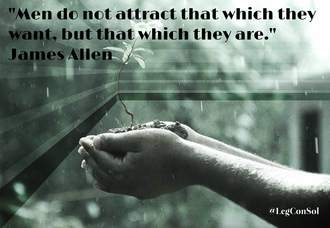 Men do not attract that which they want, but that which they are.~ James Allen