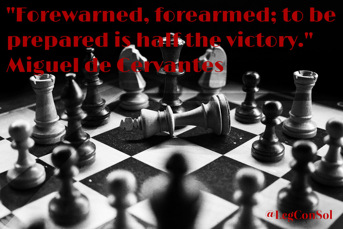 Forewarned, forearmed; to be prepared is half the victory.~ Miguel de Cervantes